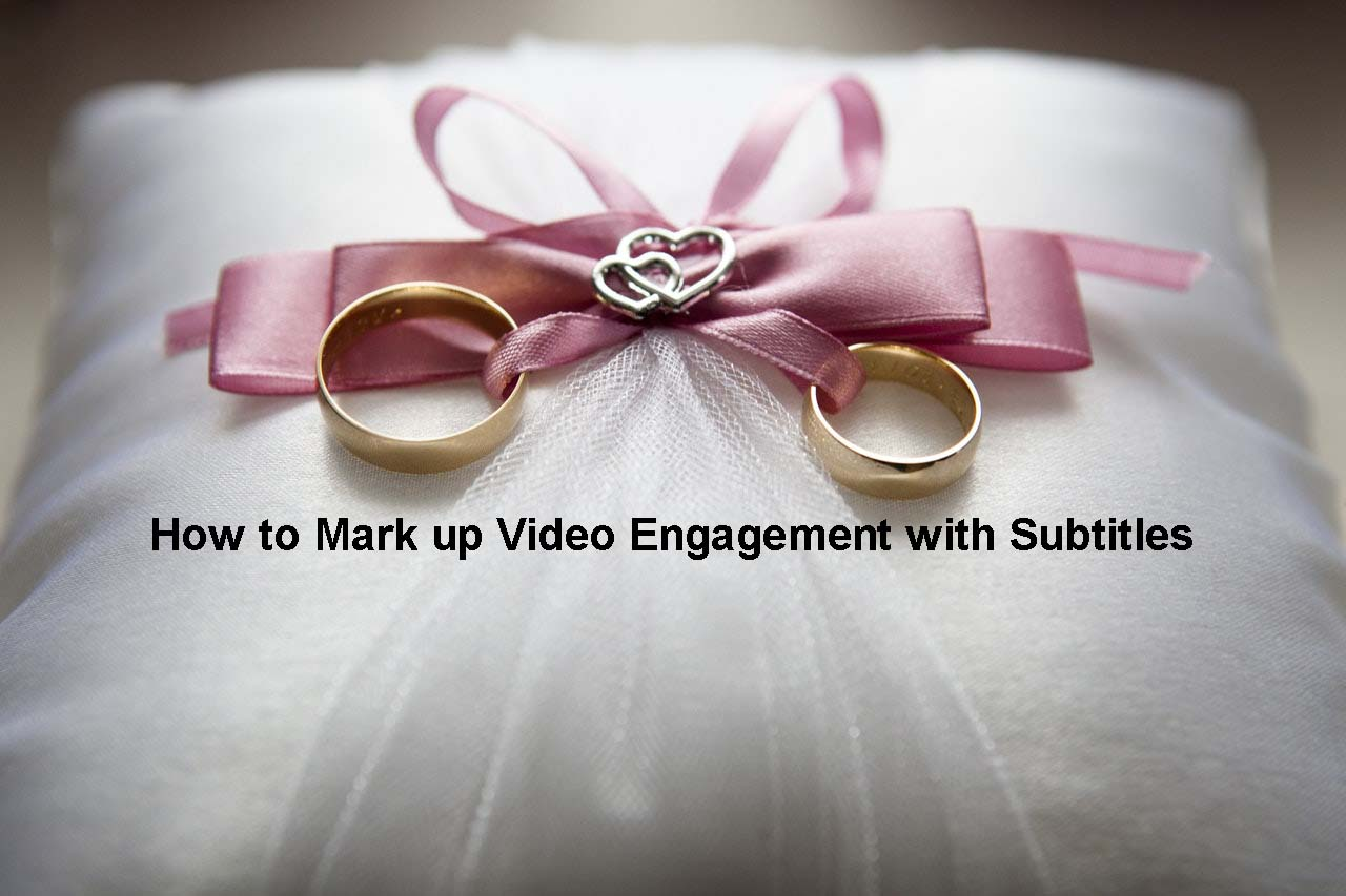 Mark up Video Engagement