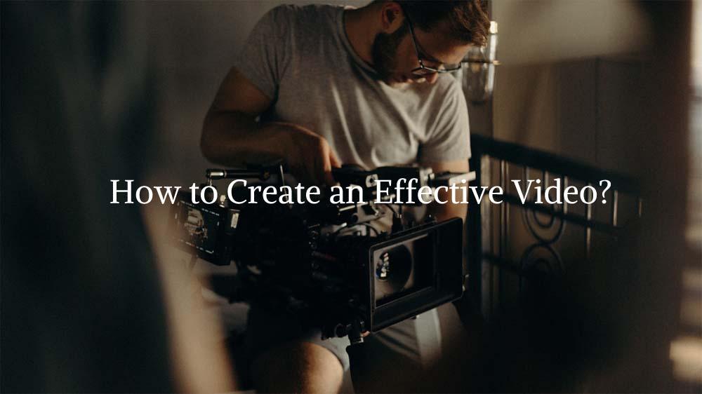 effective video